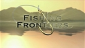 http://media.outdoorchannel.com/outdoorchannel/864/607/FordsFishingFrontier_Open_125x71_1981475217_125x71.jpg